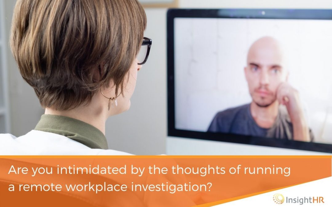 Remote Workplace Investigations Part One – Initial Preparations And Using The Right Tools