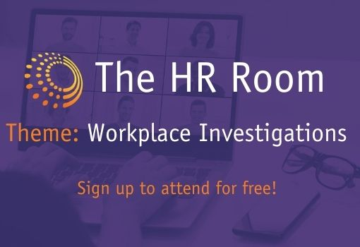 Sign up for the HR Room Workplace Investigations