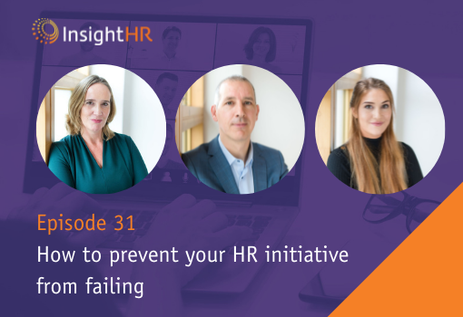 How to prevent your HR initiative from failing (Part of the How to do HR series)
